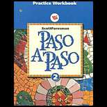 Paso a Paso 2 Practice Workbook (High School) (ISBN10 0673216829