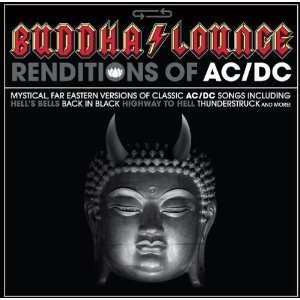 Buddha Lounge Renditions of Ac/Dc
