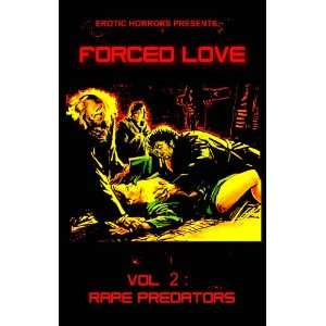 FORCED LOVE Vol. 2 LUST PREDATORS Movies & TV