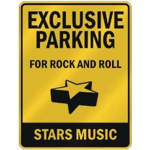 FOR ROCK AND ROLL STARS  PARKING SIGN MUSIC