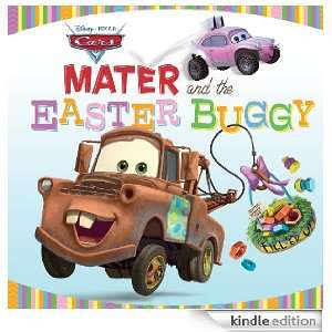 Mater and the Easter Buggy (Disney/Pixar Cars) Disney Book Group