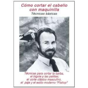 Como Cortar el Cabello con Maquinilla Martha Fernandez