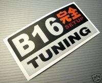 B16 JDM Racing Decal Sticker ek9 eg ef civic crx delsol