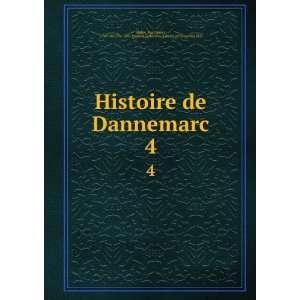 Histoire de Dannemarc. 4: Paul Henri, 1730 1807,Pre 1801