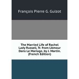 The Married Life of Rachel Lady Russell, Tr. from LAmour