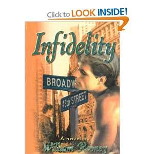Infidelity (9781560239468): William Rooney: Books