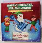 HAPPY HOLIDAYS MR SNOWMAN Child Book Wonder View w/Tabs Playmore NEW