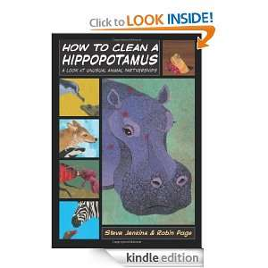 How to Clean a Hippopotamus A Look at Unusual Animal Partnerships