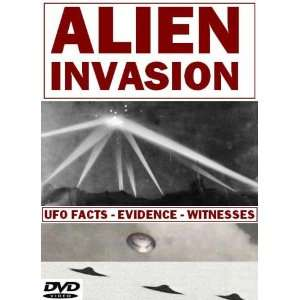 Alien Invasion UFO Facts   Evidence   Witnesses Bill