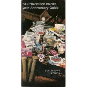 San Francisco Giants 1982 Guide (25th Anniversary) (Willie