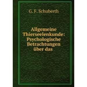 : Psychologische Betrachtungen über das .: G. F. Schuberth: Books
