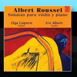 Sonatas para violín y piano Olga Galperin & Eric Alberti Music