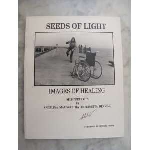 LIGHT IMAGES OF HEALING: Angelina Margaretha Antoinetta Hekking: Books