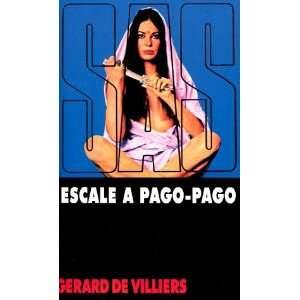 16 : Escale à Pago Pago (9782842672119): Gérard de Villiers: Books