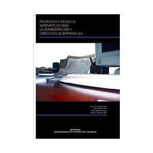 Problemas y Modelos Matemáticos para la Administración y