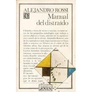 MANUAL DEL DISTRAIDO (9789681623012) ALEJANDRO ROSSI