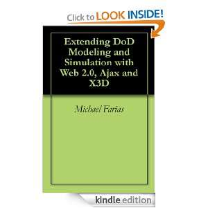 Extending DoD Modeling and Simulation with Web 2.0, Ajax and X3D