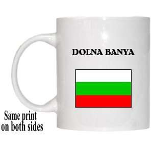 Bulgaria   DOLNA BANYA Mug: Everything Else