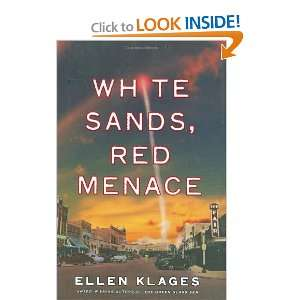 White Sands, Red Menace [Hardcover] Ellen Klages Books