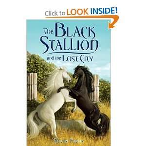 Black Stallion and the Lost City (9780375968372): Steve Farley: Books