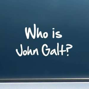 Who is John Galt? (2 Line Graffiti)   Vinyl Decal/Sticker