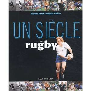 de rugby (9782702133439): Jacques Rivière, Richard Escot: Books