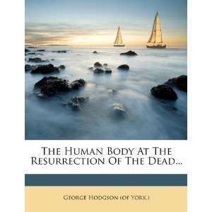 Of The Dead (9781277925586): George Hodgson (of York.): Books