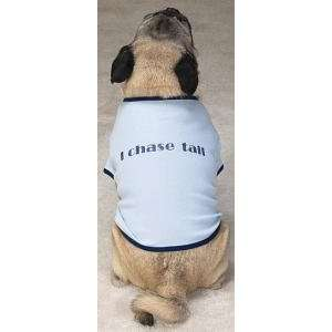 Medium I Chase Tail Humor T  Shirt for Dogs