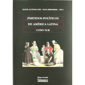 Politicos De America Latina/ Political Parties of Latin America