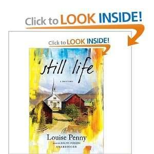 Still Life (An Inspector Armand Gamache, Three Pines Mystery, No. 1