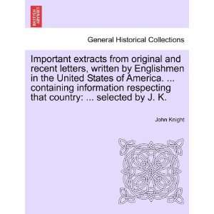country  selected by J. K. (9781241350741) John Knight Books