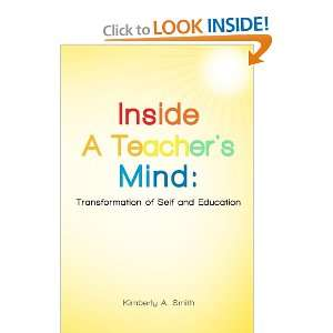 of Self and Education (9780557422944): Kimberly Smith: Books