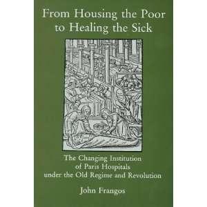 the Old Regime and Revolution (9780838637050) John Frangos Books