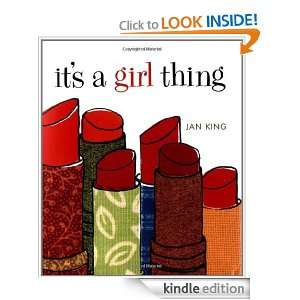 Its a Girl Thing (Little Books) Jan King  Kindle Store