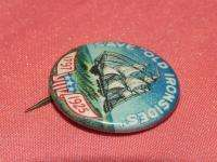 VINTAGE US 1925 SAVE OLD IRONSIDES ANNIVERSARY PIN BADGE BUTTON