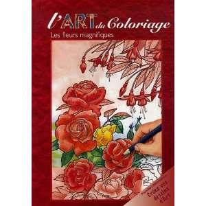 les fleurs magnifiques (9782753002852): Collectif: Books