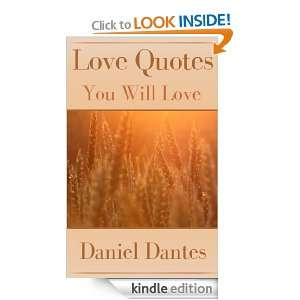 Love Quotes You Will Love: Daniel Dantes:  Kindle Store