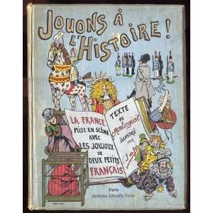 JOUONS A LHISTOIRE (books illustrated by JOB) G
