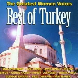 Best of Turkey The Greatest Women Voice Various Artists Music