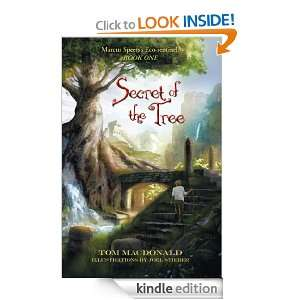 Secret of the Tree: Tom Macdonald:  Kindle Store