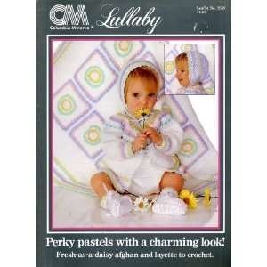 Lullaby [baby layettes to knit and crochet] Columbia Minerva Books