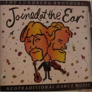 at the Ear: Neo Traditional Dance Music: The Lundberg Brothers: Books