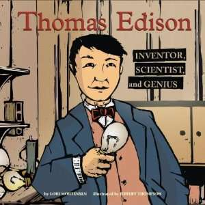 Thomas Edison: Inventor, Scientist, and Genius (Biographies