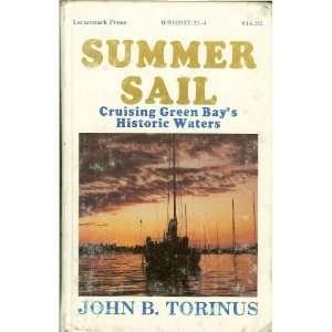 Summer sail Cruising Green Bays historic waters
