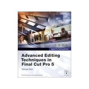 In Final Cut Pro 5 Appple Pro Training Series Michael Wohl Books