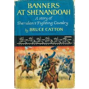 Banners at Shenandoah Bruce Catton Books
