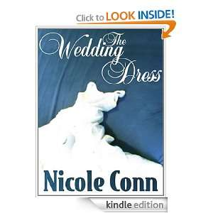 The Wedding Dress: Nicole Conn:  Kindle Store