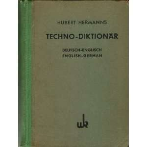 Diktionär, Deutsch Englisch; Techno Dictionary, English German (1