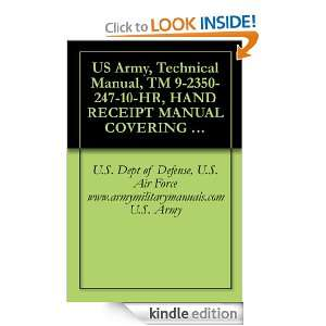 US Army, Technical Manual, TM 9 2350 247 10 HR, HAND RECEIPT MANUAL