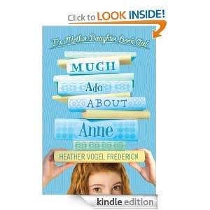 Much Ado About Anne (Mother Daughter Book Club (Quality)): Heather